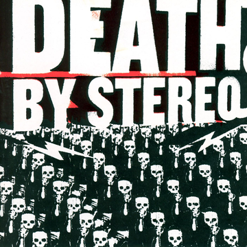 Death by Stereo Into the Valley of the Death