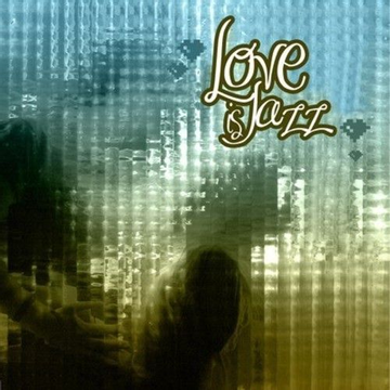 Various Artists Love Is Jazz