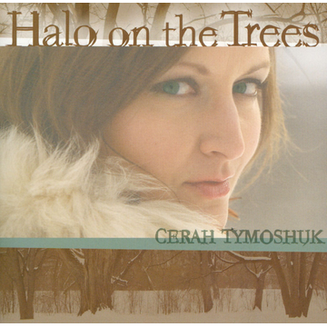 Cerah Tymoshuk Halo On The Trees