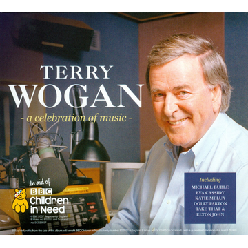 Various Artists Terry Wogan: A Celebration of Music