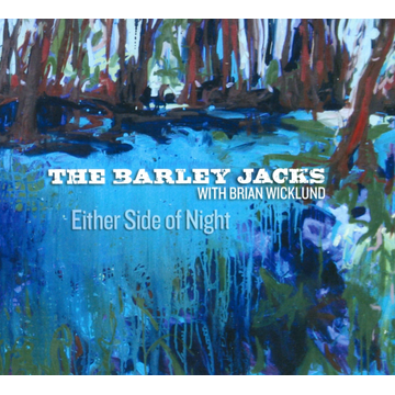 The Barley Jacks Either Side Of Night