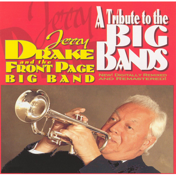 Jerry Drake & the Front Page Big Band Tribute to the Big Bands
