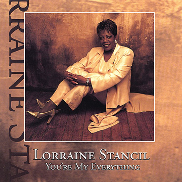 Lorraine Stancil You're My Everything