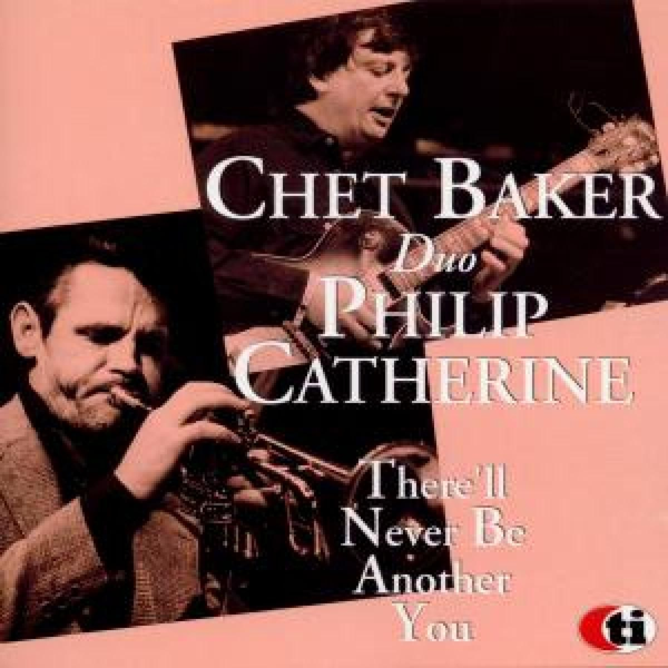 Baker,Chet - There'll Never Be Another You