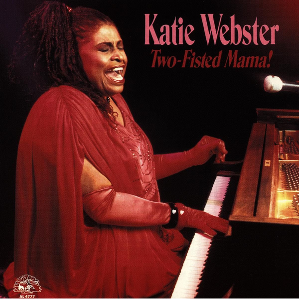 WEBSTER,KATIE - Two-Fisted Mama!