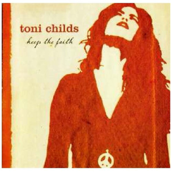 Childs,Toni - Keep the Faith