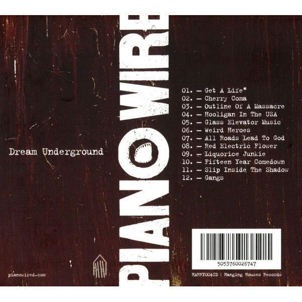 Piano Wire - Dream Underground