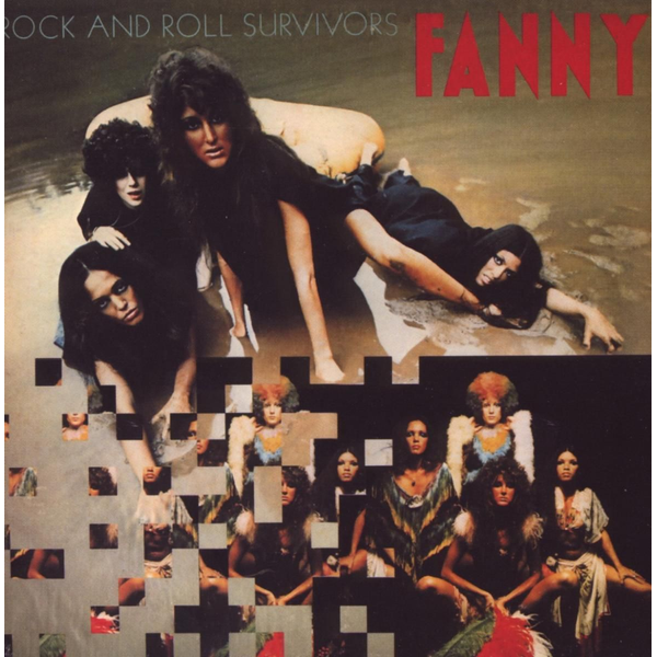 Fanny - Cherry Red Records Rock And Roll Survivors