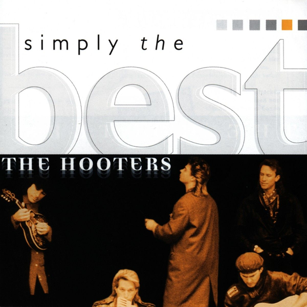 Hooters,The - Simply The Best