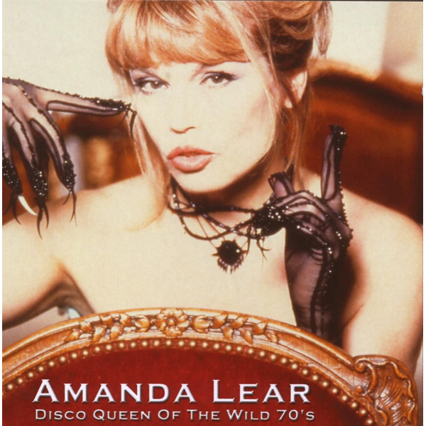 Lear,Amanda - Disco Queen of the Wild 70s