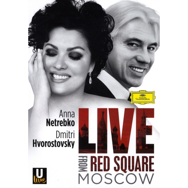 Netrebko,Anna - Live from Red Square, Moscow [Video]