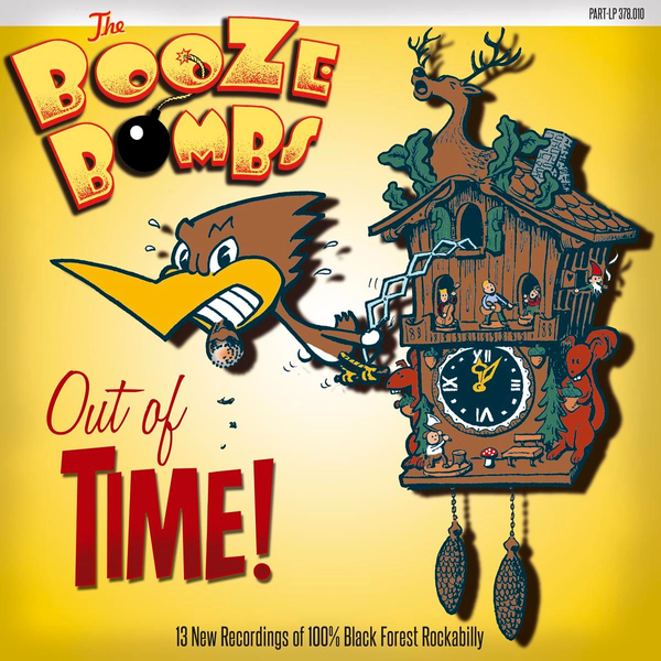 Booze Bombs,The - Out Of Time!
