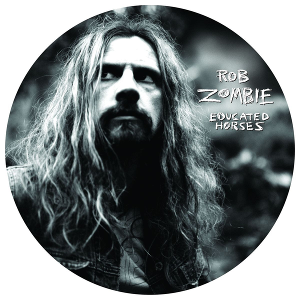 Zombie,Rob - Educated Horses (Limited Picture Vinyl)