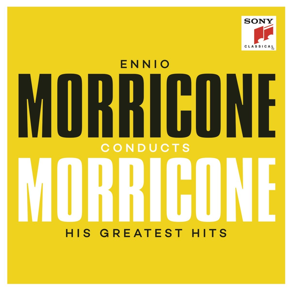 Morricone,Ennio - Ennio Morricone Conducts Morricone: His Greatest Hits