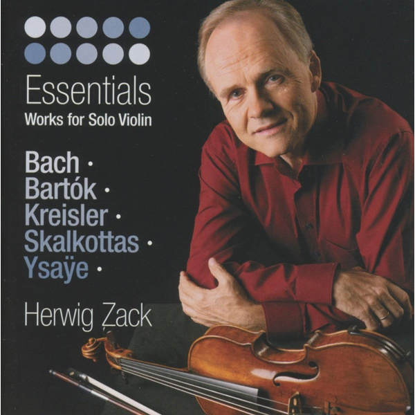 ZACK,HERWIG - Essentials: Work for Solo Violin