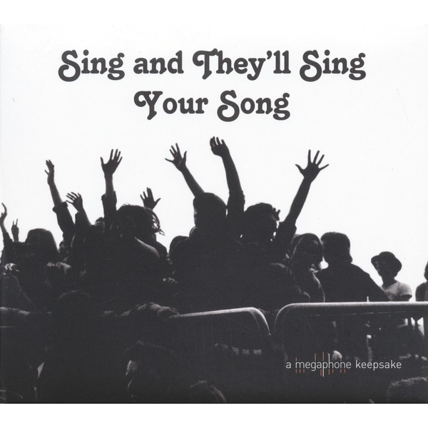 Various - Sing and They'll Sing Your Song