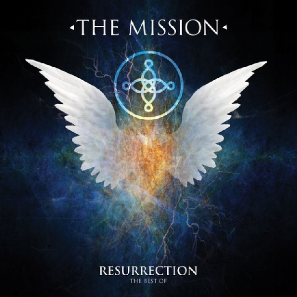 Mission - Resurrection: The Best Of