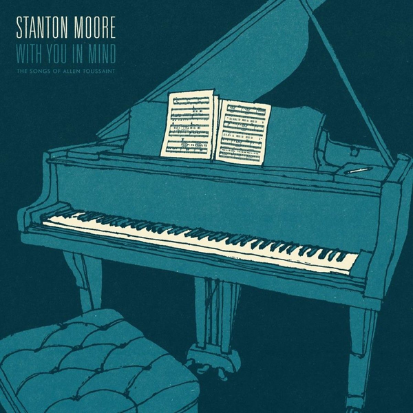 Moore,Stanton - With You in Mind