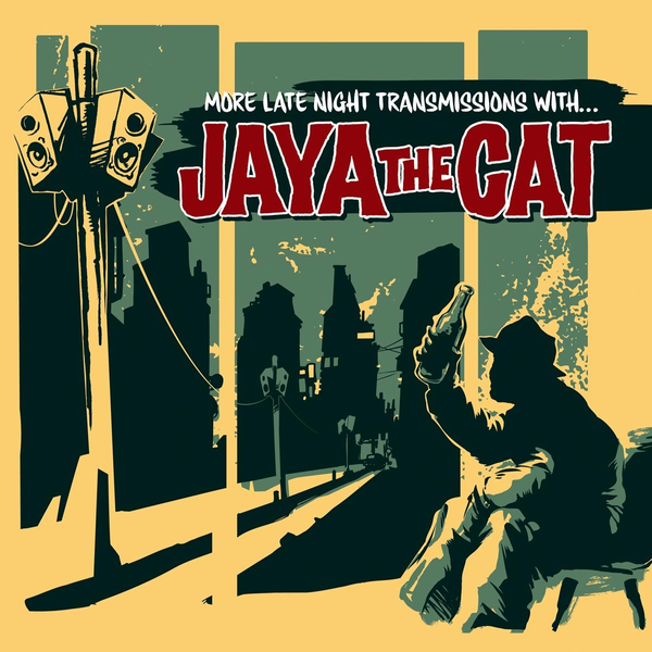 Jaya The Cat - More Late Night Transmissions With...(Reissue)