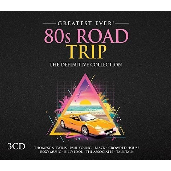 Various - Greatest Ever! 80s Road Trip