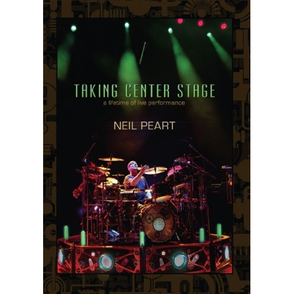 Neil peart - Taking Center Stage: Neil Peart (3DVD)