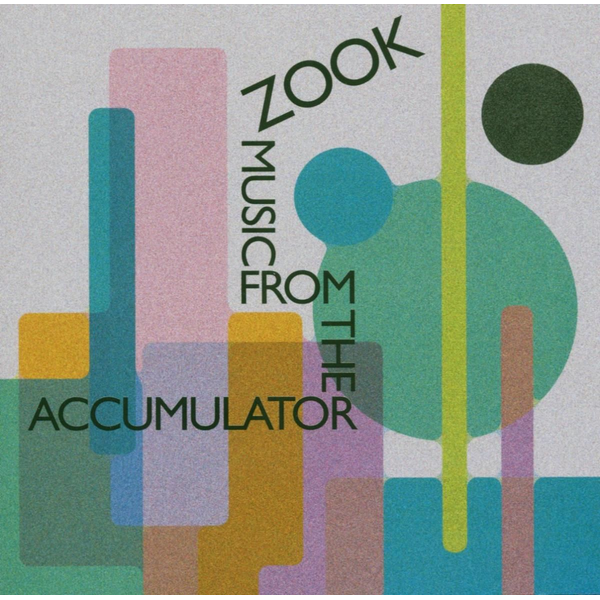 Zook - Music From The Accumulator