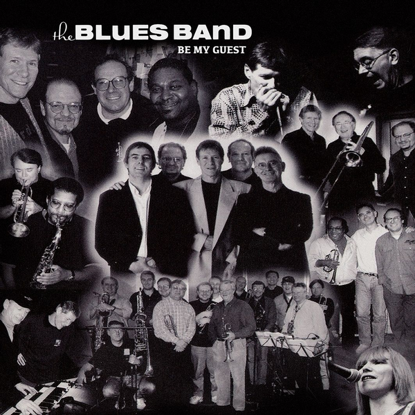 Blues Band,The - Be My Guest