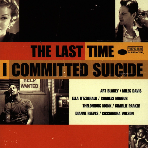 OST - LAST TIME I COMMITTED SUICIDE
