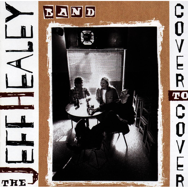 Healey,Jeff Band - Cover To Cover
