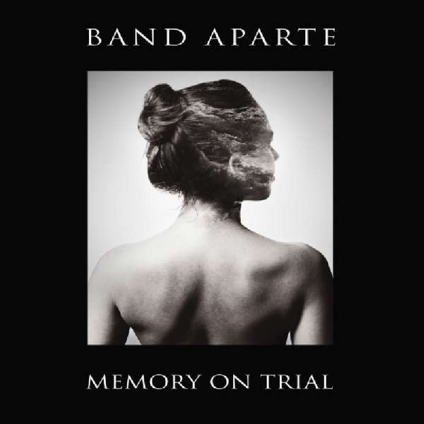 Band Aparte Memory on Trial