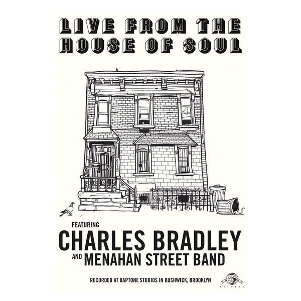 Bradley,Charles - Live From The House Of Soul