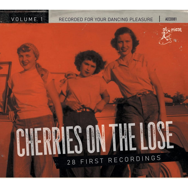 Various - Cherries On The Lose Vol.1-28 First Recordings