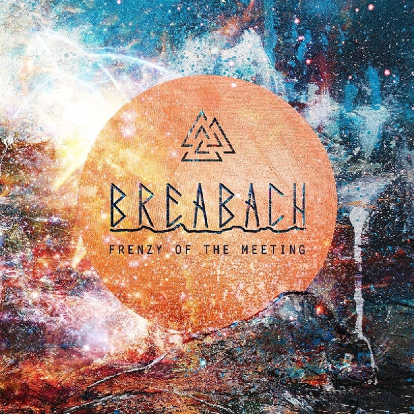 Breabach - Frenzy Of The Meeting