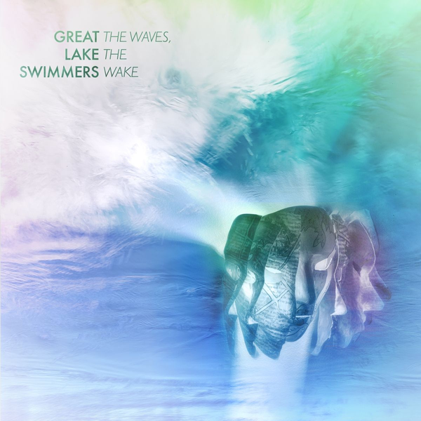 Great Lake Swimmers - Waves, The Wake