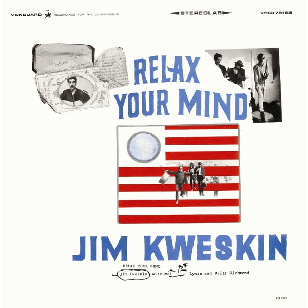 Kweskin,Jim - Relax Your Mind