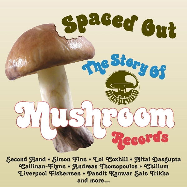 Various Spaced Out: The Story of Mushroom Records