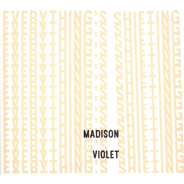 Madison Violet - Everything's Shifting