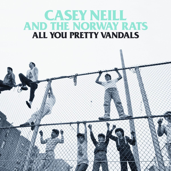 Neill,Casey - All You Pretty Vandals
