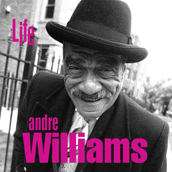 Williams,Andre - Life