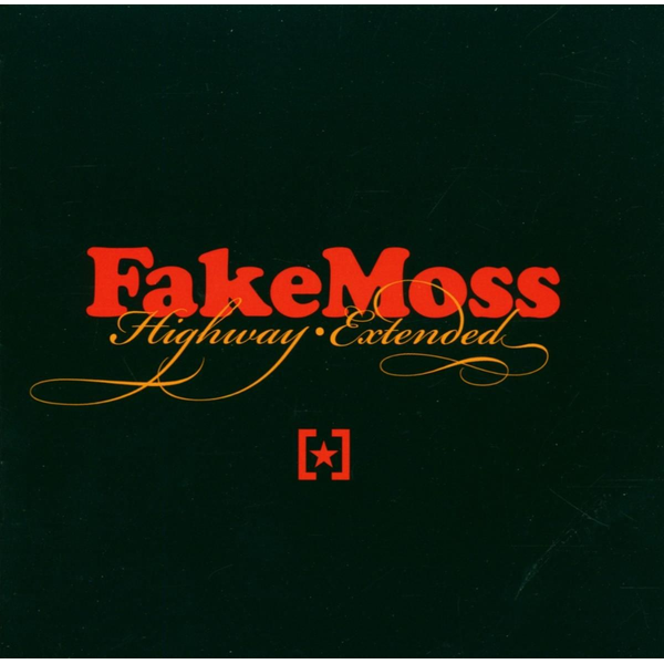 Fake Moss - Highway Extended