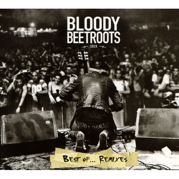 Bloody Beetroots,The Best of... Remixes
