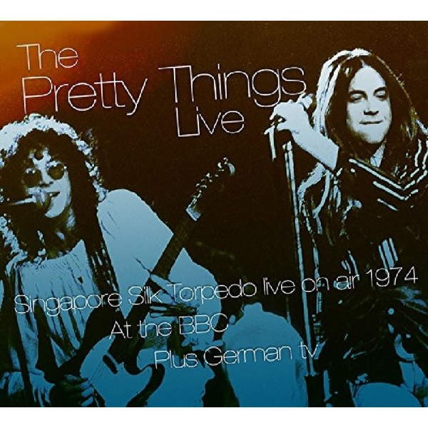 Pretty Things,The - Live on Air at the BBC & Other Transmissions 1974-1975