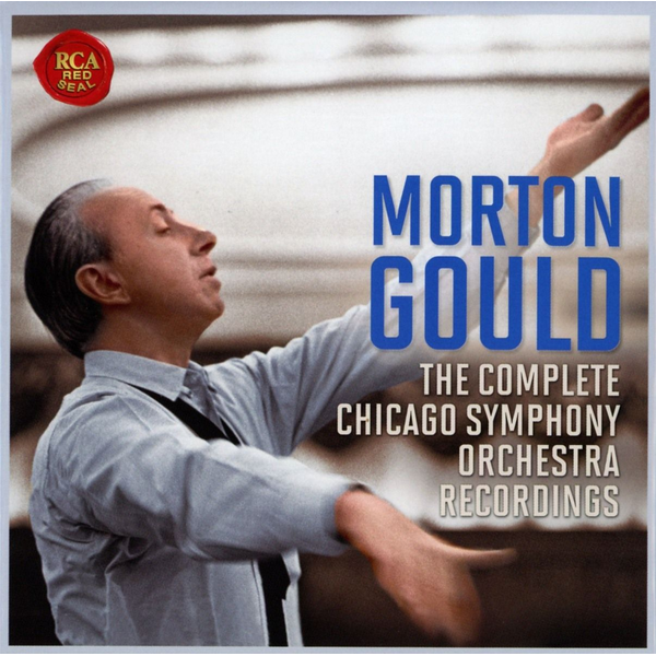 Gould,Morton - The Chicago Symphony Orchestra Recordings