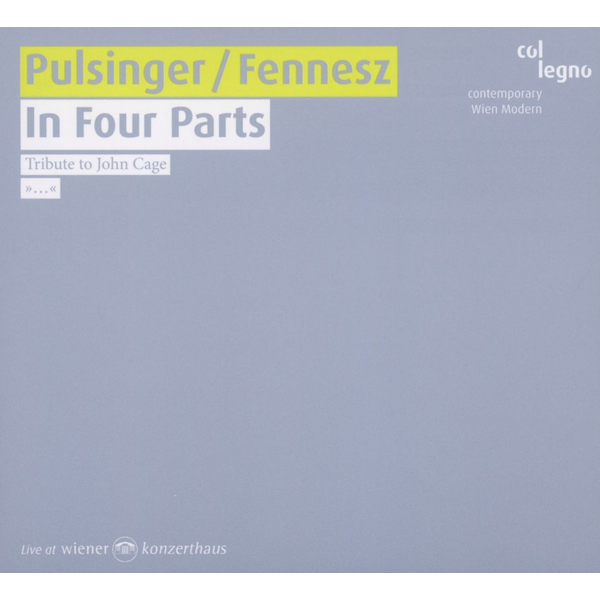 Pulsinger,P. - In Four Parts-Tribute To John Cage