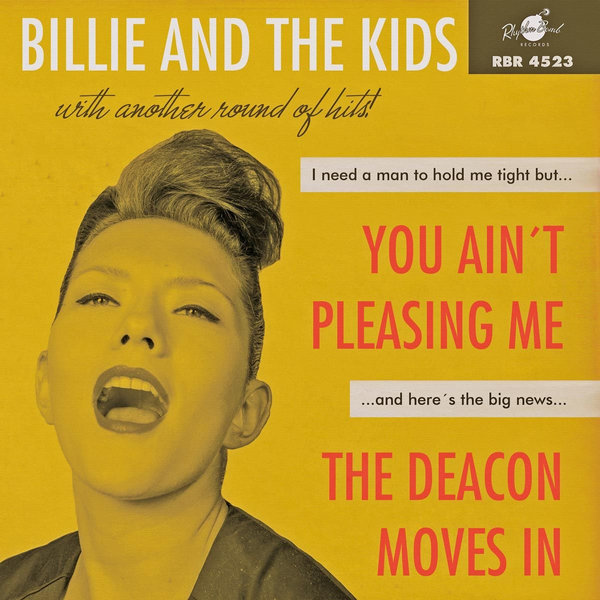 Billie And The Kids - You Ain't Pleasing Me/The De