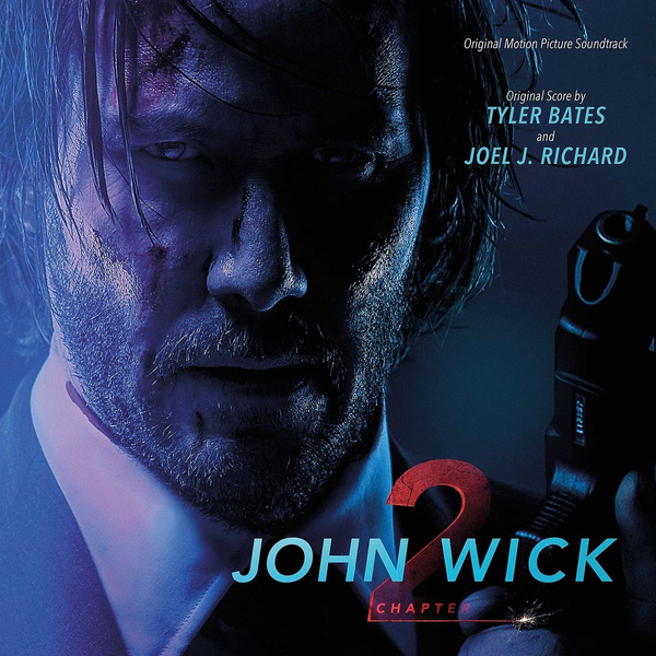OST - John Wick: Chapter 2 [Original Motion Picture Soundtrack]