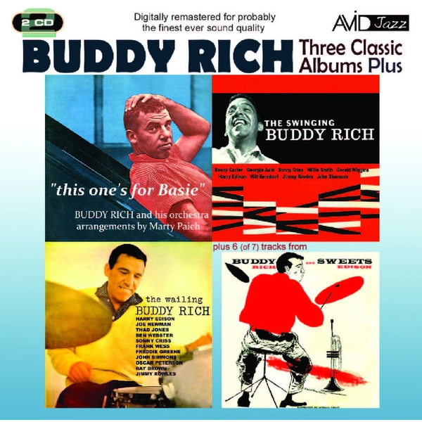 Rich,Buddy - Three Classic Albums Plus: The Wailing Buddy Rich/The Swinging Buddy Rich/Buddy and Sweets/This One's for Basie