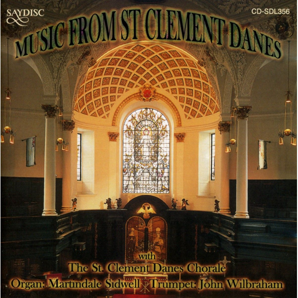 Clement Danes Chorale - Music from St. Clement Danes