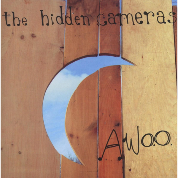 Hidden Cameras,The - Awoo