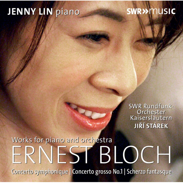 Lin,Jenny - Ernest Bloch: Works for Piano and Orchestra